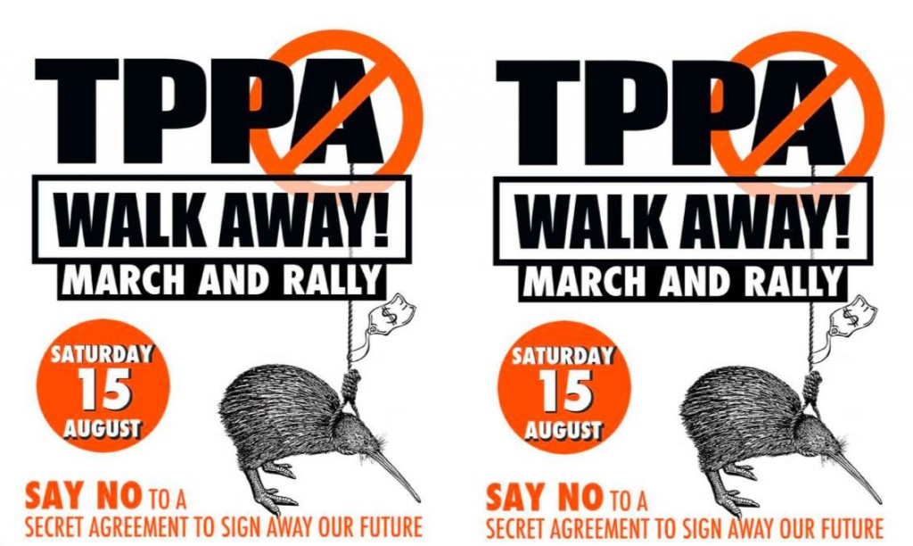 Democracy is Dying: Rallies & Marches Nationwide in NZ to Stop the Trans-Pacific Partnership Agreement (TPPA)