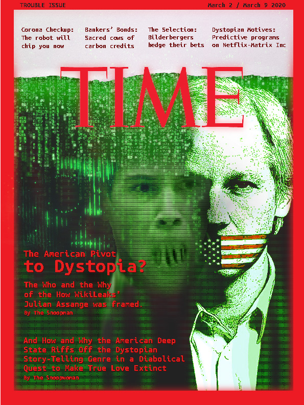 America's Dystopian Pivot — WikiLeaks Founder Julian Assange Cast as USA's Most Wanted Man [Summary Version]